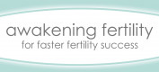 Awakening Fertility - Change Your Chances with Lifestyle Support
